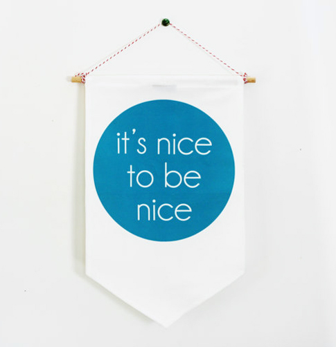 its nice to be nice / ann kelle