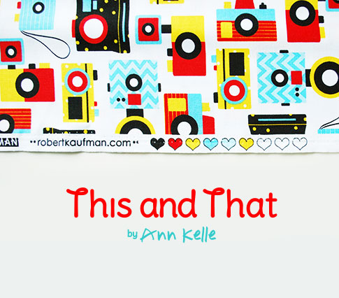 this and that fabric collection  / ann kelle