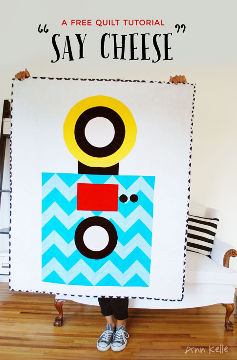 say cheese quilt tutorial / ann kelle