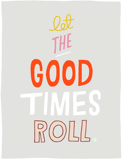 let the good times roll / ann kelle