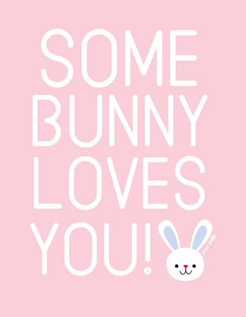 some bunny loves you/annkelle